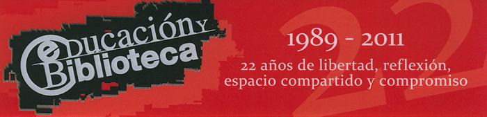 Educación y biblioteca, 1989-2011